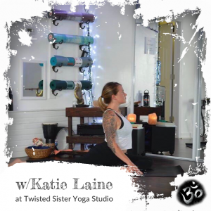 Katie Laine, Twisted Sister Yoga Studio, Katie, Yoga Instructor, Gentle Yoga, Rehabilitation Yoga